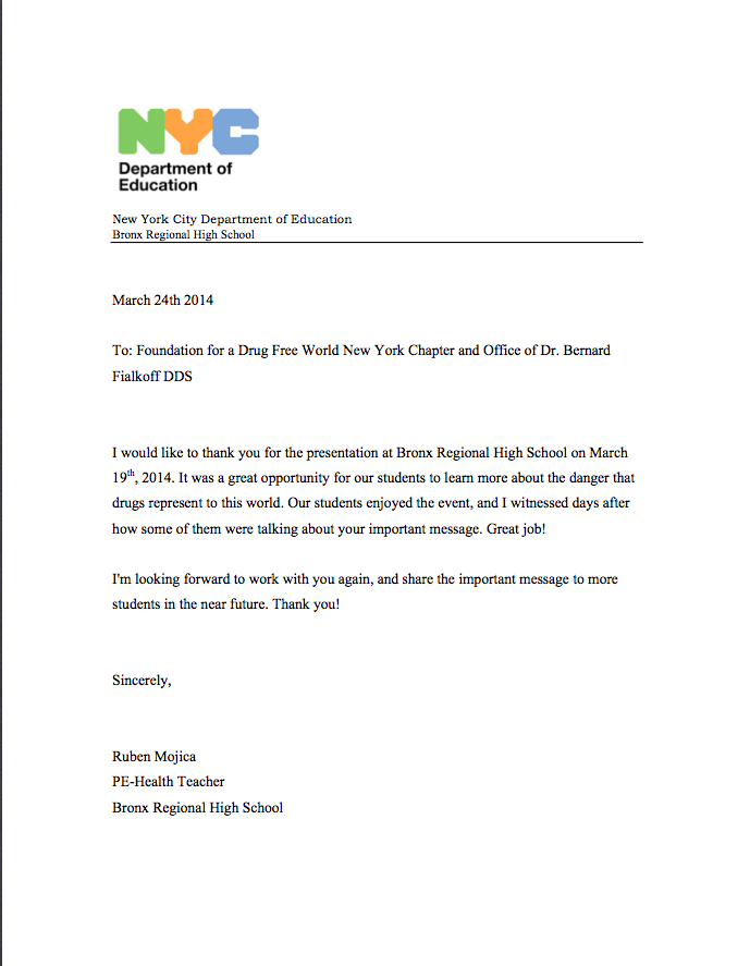 NYC Department of Education thanks the Foundation for a Drug Free World New York Chapter and the Office of Dr. Bernard Fialkoff, DDS