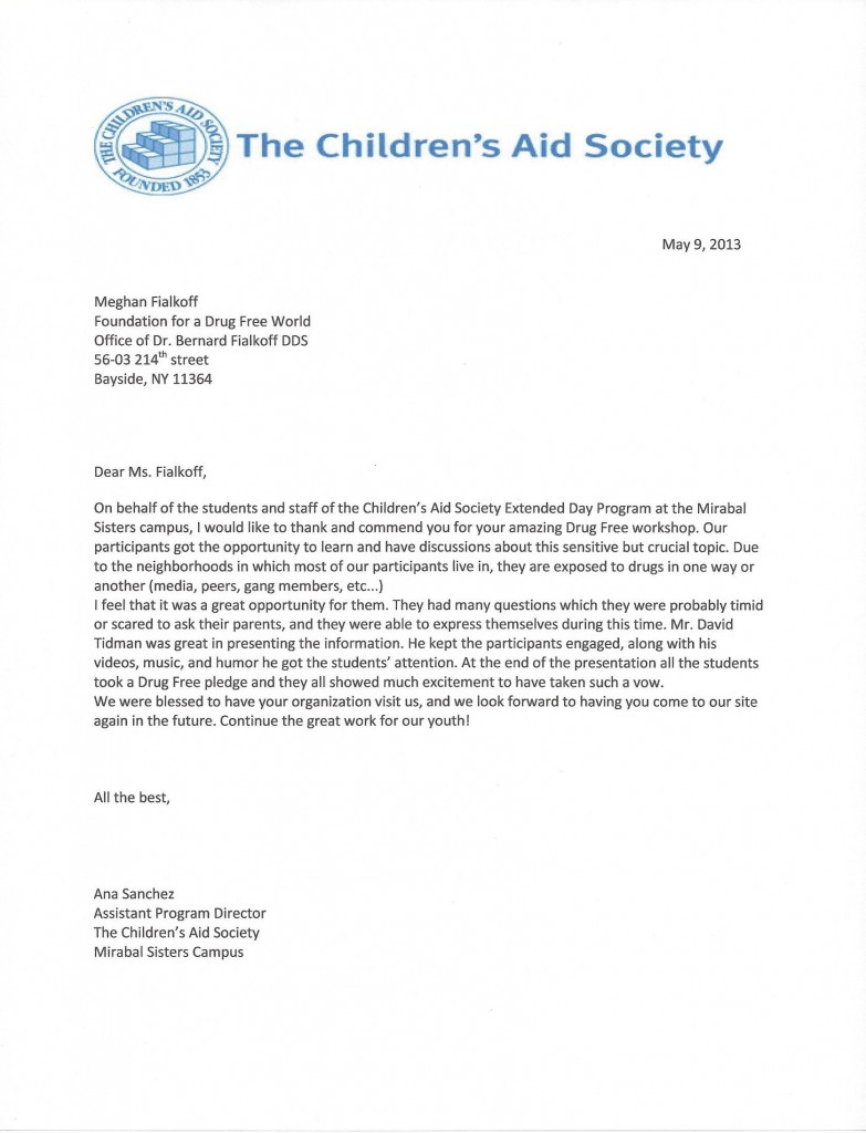 The Children's Aid Society thanks the Foundation for a Drug Free World and Dr. Bernard Fialkoff DDS